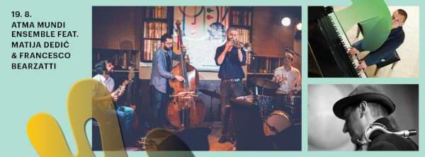 25KKL_Atma Mundi_Ensemble_Matija Dedic_Francesco_Bearzatti_01