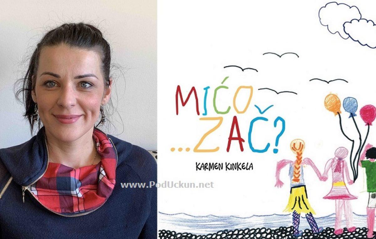 """Promocija slikovnice """"Mićo…zač?"""" autorice Karmen Kinkela ovog petka u Hangaru"""