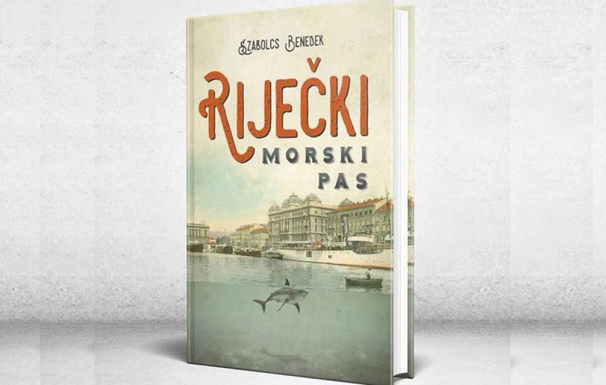 """""""Riječki morski pas"""" – Predstavljanje romana o Rijeci uoči Prvog svjetskog rata održat će se danas u Knjižari Val"""