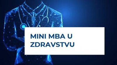 PAR donosi najnoviju edukaciju iz programa cjeloživotnog obrazovanja – Mini MBA u zdravstvu