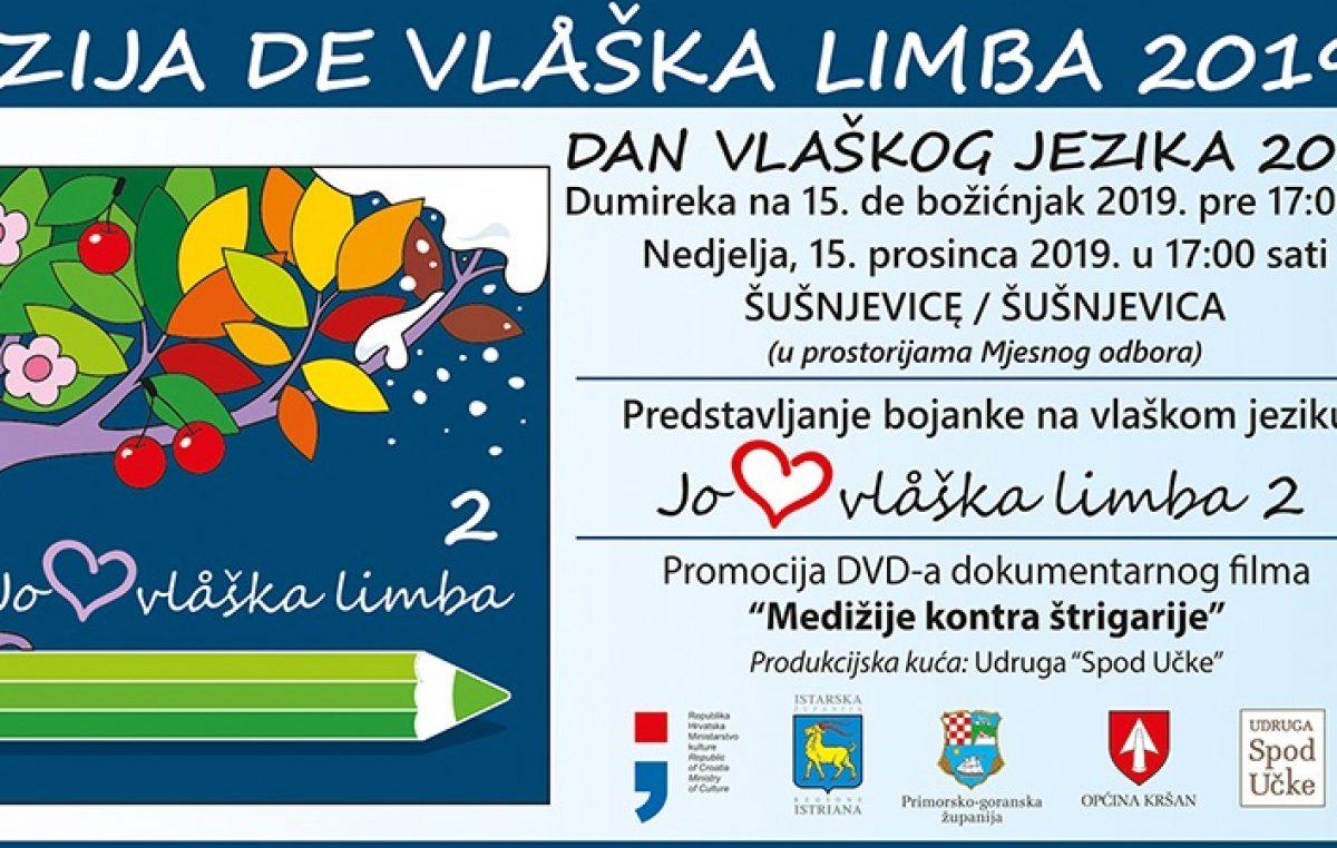 Ove nedjelje u Šušnjevici se obilježava Dan vlaškog jezika 2019.