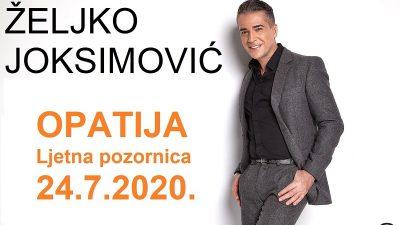 Potvrđen nastup Željka Joksimovića u Opatiji